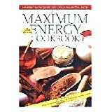 img - for The maximum energy cookbook and natural food preparation manual by Sharon Broer (1999-05-03) book / textbook / text book