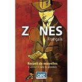 img - for Zones Francais Recueill de novelles 2e annee cycle du secondaire book / textbook / text book