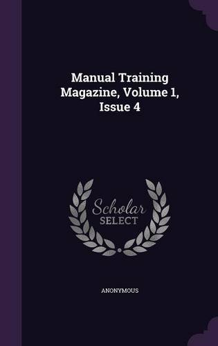 Manual Training Magazine, Volume 1, Issue 4
