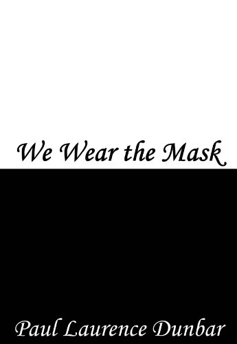 we wear the mask essays