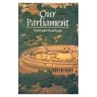 Our parliament by subhash kashyap
