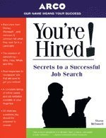 You're Hired! - Secrets to Job Search, Arco