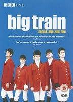 Big Train - Series 1 And 2