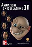 img - for Animazione e modellazione 3D. Con CD-ROM book / textbook / text book