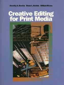 Creative Editing for Print Media