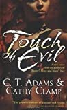 Touch of Evil (Thrall, Book 1) (0765354004) by Adams, C. T.