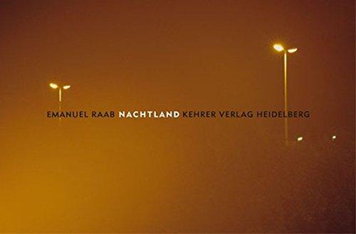 Emanuel Raab: Nachtland