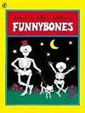 Cover of Funnybones by Janet Ahlberg Allan Ahlberg 0140565817