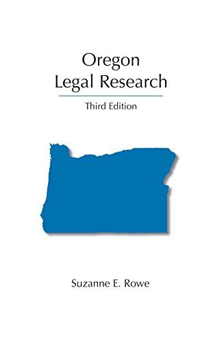 Oregon Legal Research, Third Edition