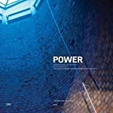 img - for Steve McDowell: Power : Reviving a Historic Building: The Todd Bolender Center for Dance & Creativity (Paperback); 2013 Edition book / textbook / text book