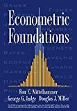 img - for Econometric Foundations Pack with CD-ROM by Mittelhammer, Ron C., Judge, George G., Miller, Douglas J. (2000) Hardcover book / textbook / text book