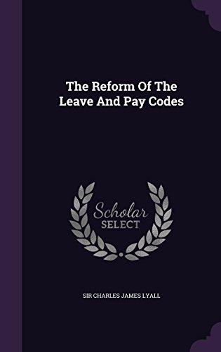 The Reform Of The Leave And Pay Codes