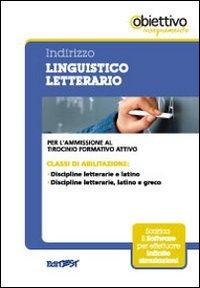 3 TFA. Indirizzo linguistico-letterario. Latino e greco. Per l'ammissione al tirocinio formativo attivo. Con software di simulazione