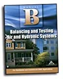 Manual B Balancing and Testing Air and Hydronic Systems