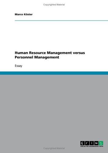 Human Resource Management versus Personnel Management