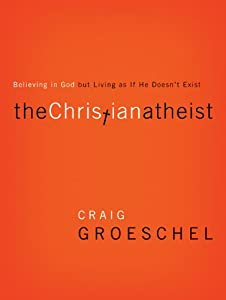 Cover of &quot;The Christian Atheist: Believin...