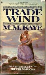 Trade Wind, M. M. KAYE