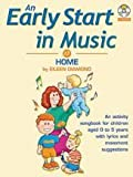 An Early Start in Music at Home (Book & CD)