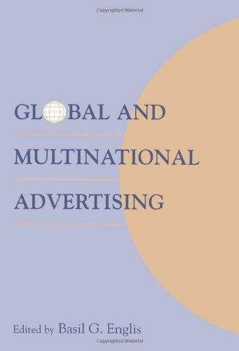 Global and Multinational Advertising (Advertising & Consumer Psychology)