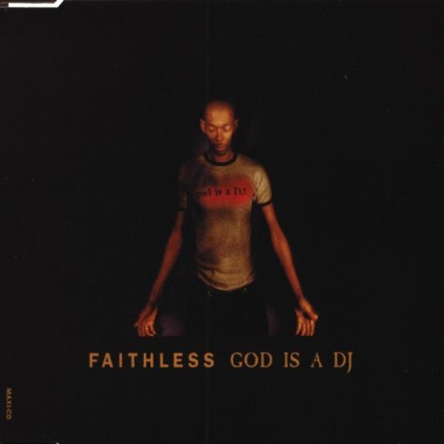 Faithless - God Is a DJ (Astral Projection Mix) - Zortam Music