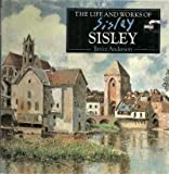 img - for Life and Works of Sisley book / textbook / text book
