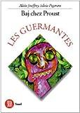 echange, troc Alain Jouffroy, Silvia Pegoraro, Enrico Baj - Baj chez Proust - Les Guermantes