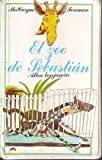 img - for El Zoo De Sebastian/Private Zoo (Spanish Edition) book / textbook / text book
