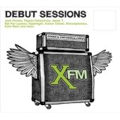 XFM The Debut Sessions