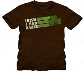 St. Patrick's Day Irish I Had A Beer Distressed Brown Adult T-shirt Tee (Medium)