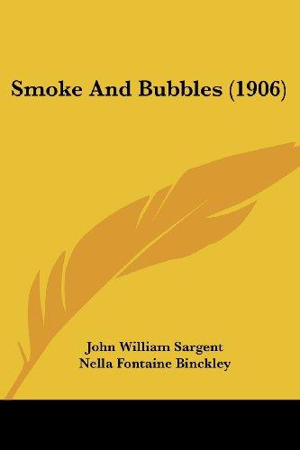 Smoke and Bubbles (1906)