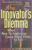 The Innovators Dilemma 1st (first) edition