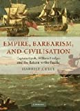 img - for Empire, Barbarism, and Civilisation: Captain Cook, William Hodges and the Return to the Pacific 1st edition by Guest, Harriet (2008) Hardcover book / textbook / text book