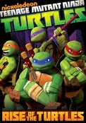 Teenage Mutant Ninja Turtles: Rise Of The Turtles