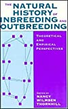 The Natural History of Inbreeding & Outbreeding (Studies in Crime and Justice)