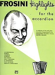 Buy Bargain Palmer-Hughes Accordion Course - Frosini Highlights Book