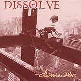 Dismantle by Dissolve (1996-07-19)