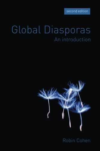 Global Diasporas: An Introduction