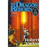 The Dragon Reborn - Book Three of the Wheel of Time