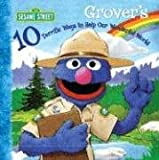 Grover's 10 Terrific Ways to Help Our Wonderful World (Sesame Street) (1403750122) by Ross, Anna