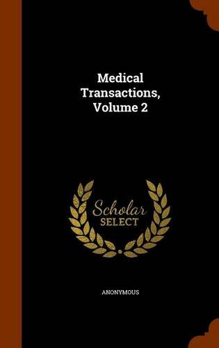 Medical Transactions, Volume 2