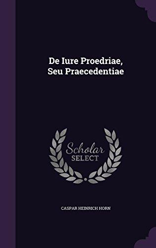 De Iure Proedriae, Seu Praecedentiae