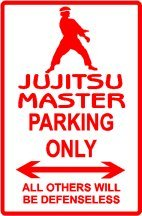JUJITSU PARKING sign * street martial arts