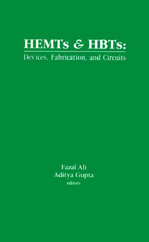 Hemts And Hbts: Devices, Fabrication, And Circuits (Artech House Antennas And Propagation Library) (Artech House Microwave Library)
