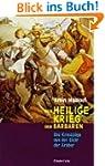 Der Heilige Krieg der Barbaren: Die K...