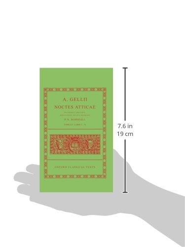 Aulus Gellius Noctes Atticae Volume I: (Books 1-10): Bks.1-10 (Oxford Classical Texts)