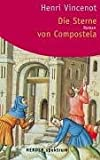 img - for Die Sterne von Compostela. book / textbook / text book