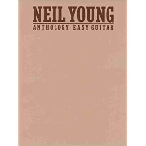 Neil Young - Anthology: Easy Guitar: Neil Young ...