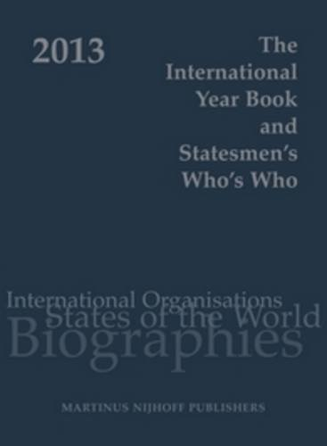 The International Year Book and Statesmen's Who's Who 2013