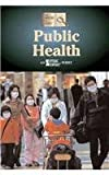 img - for Public Health (History of Issues) book / textbook / text book