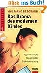 Das Drama des modernen Kindes: Hypera...